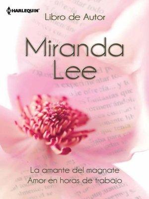 cover image of La amante del magnate--Amor en horas de trabajo