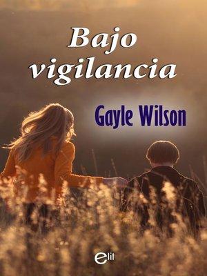 cover image of Bajo vigilancia