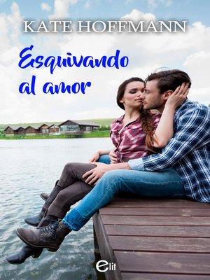 cover image of Esquivando al amor