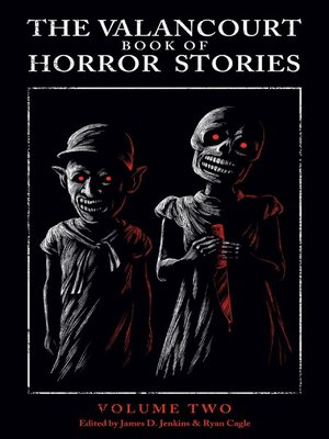 cover image of The Valancourt Book of Horror Stories, Volume 2