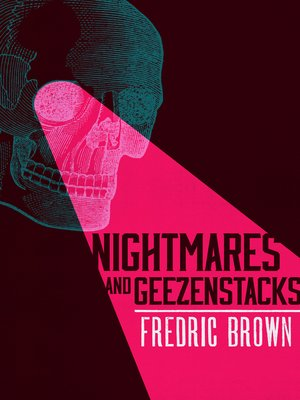 cover image of Nightmares and Geezenstacks
