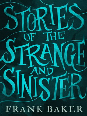 cover image of Stories of the Strange and Sinister