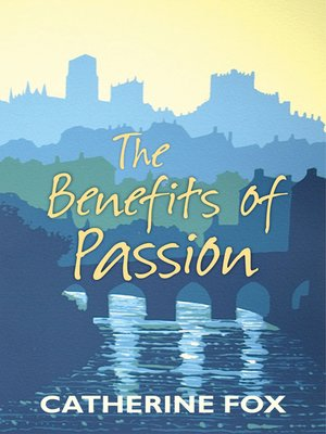 cover image of The Benefits of Passion