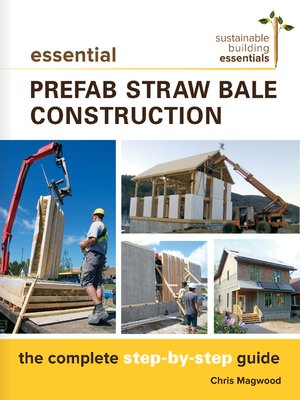 cover image of Essential Prefab Straw Bale Construction