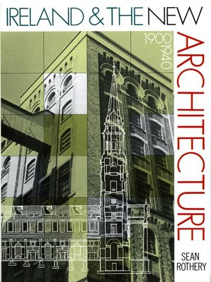 cover image of Ireland and the New Architecture 1900-1940
