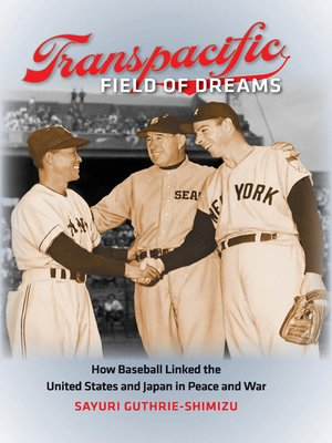 cover image of Transpacific Field of Dreams