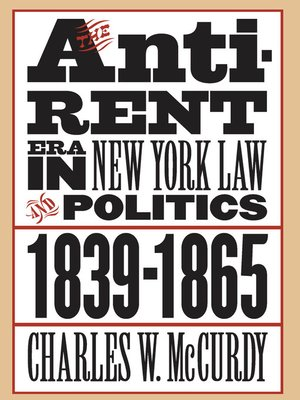 cover image of The Anti-Rent Era in New York Law and Politics, 1839-1865