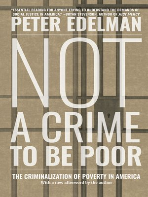 cover image of Not a Crime to Be Poor