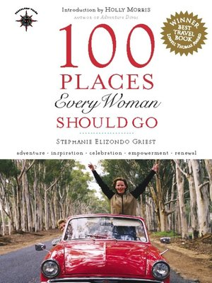 cover image of 100 Places Every Woman Should Go