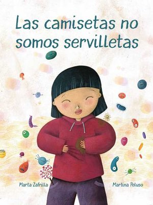 cover image of Las camisetas no somos servilletas (T-shirts Aren't Napkins)