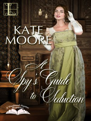 cover image of A Spy's Guide to Seduction