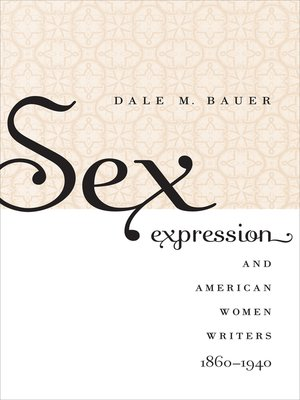 cover image of Sex Expression and American Women Writers, 1860-1940