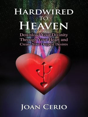 cover image of Hardwired to Heaven