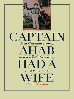 cover image of Captain Ahab Had a Wife