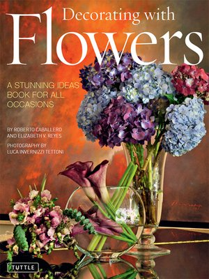 cover image of Decorating with Flowers