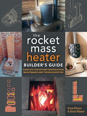 cover image of The Rocket Mass Heater Builder's Guide