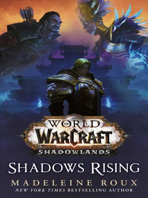 cover image of Shadows Rising: A World of Warcraft novel