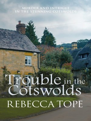 cover image of Trouble in the Cotswolds