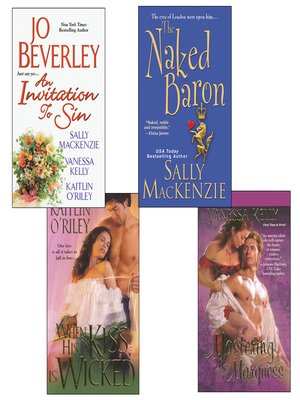 cover image of Hot Historicals Bundle with an Invitation to Sin, the Naked Baron, When His Kiss Is Wicked, & Mastering the Marquess