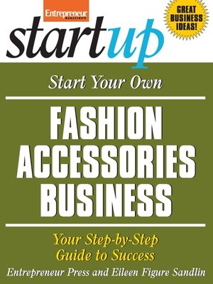 cover image of Start Your Own Fashion Accessories Business