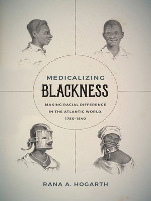 cover image of Medicalizing Blackness