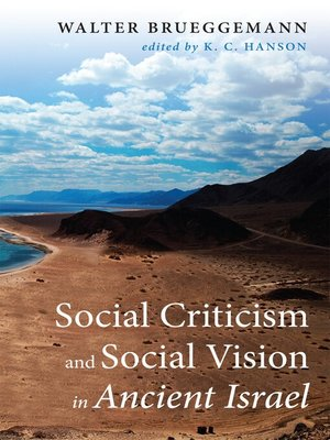 cover image of Social Criticism and Social Vision in Ancient Israel