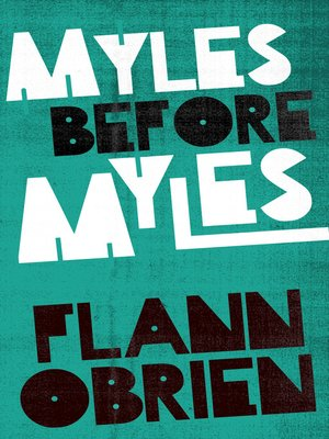 cover image of Myles Before Myles