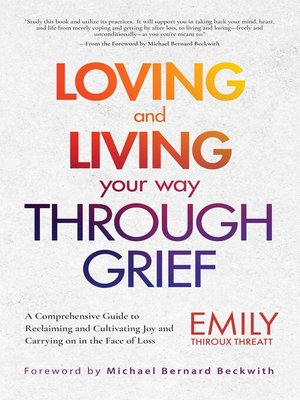 cover image of Loving and Living Your Way Through Grief