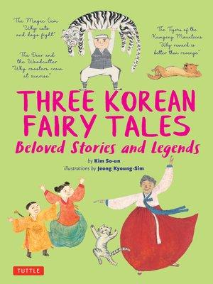 cover image of Three Korean Fairy Tales
