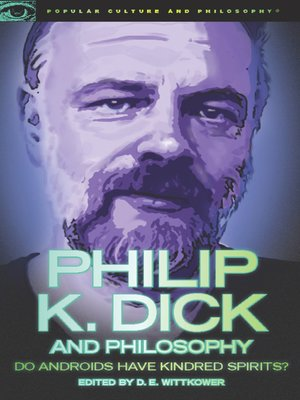 cover image of Philip K. Dick and Philosophy
