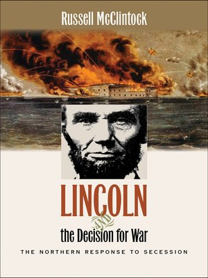 cover image of Lincoln and the Decision for War