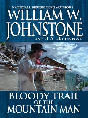 cover image of Bloody Trail of the Mountain Man
