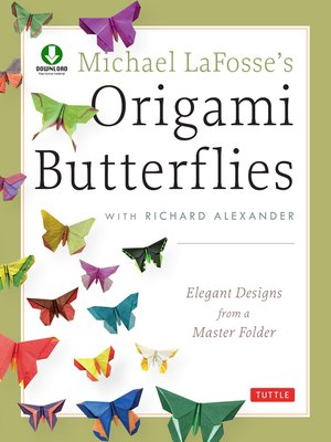 cover image of Michael LaFosse's Origami Butterflies