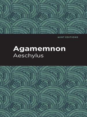 cover image of Agamemnon