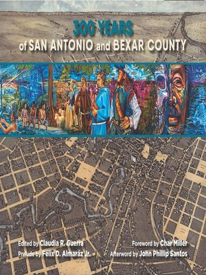 cover image of 300 Years of San Antonio and Bexar County