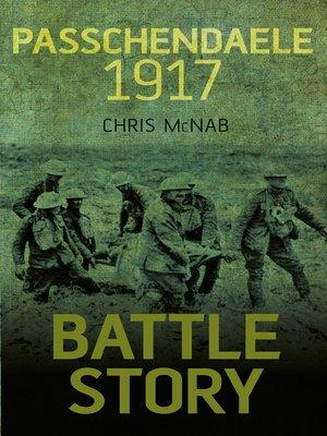 cover image of Battle Story Passchendaele 1917