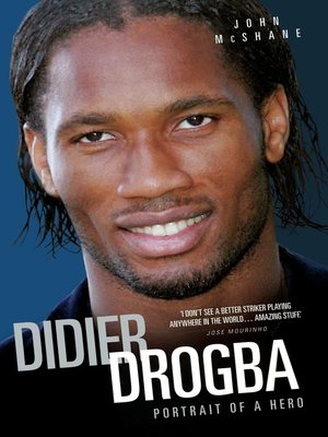 cover image of Didier Drogba--Portrait of a Hero