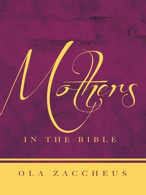 cover image of Mothers In the Bible