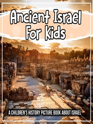 cover image of Ancient Israel For Kids