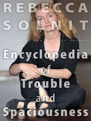 cover image of The Encyclopedia of Trouble and Spaciousness