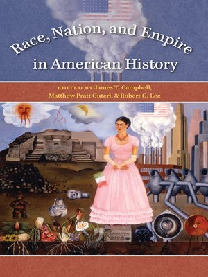cover image of Race, Nation, and Empire in American History