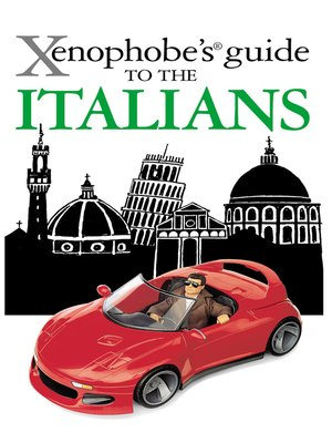 cover image of The Xenophobe's Guide to the Italians
