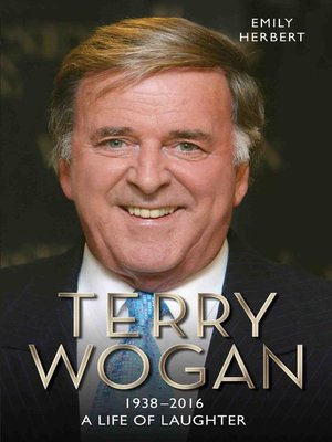 cover image of Sir Terry Wogan--A Life in Laughter 1938-2016