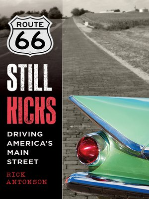 cover image of Route 66 Still Kicks