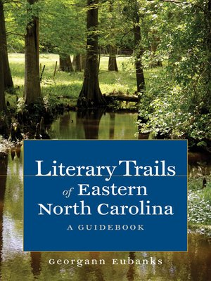 cover image of Literary Trails of Eastern North Carolina