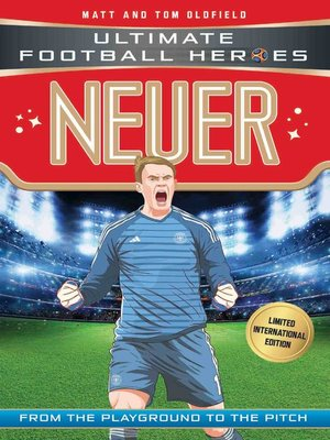 cover image of Neuer (Ultimate Football Heroes--Limited International Edition)