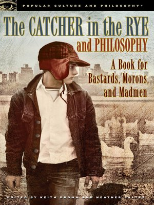 cover image of The Catcher in the Rye and Philosophy