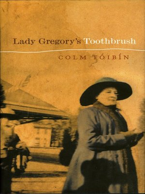 cover image of Lady Gregory's Toothbrush
