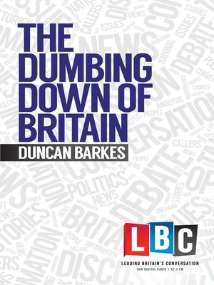 cover image of The Dumbing Down of Britain