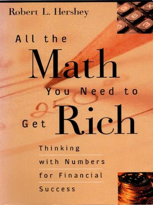 cover image of All the Math You Need to Get Rich